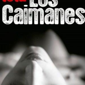 Los Caimanes, reseña de Rafael Ruiz Pleguezuelos para Anika entre libros