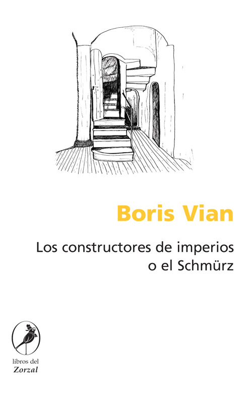 Los constructores de imperios o el Schmürz