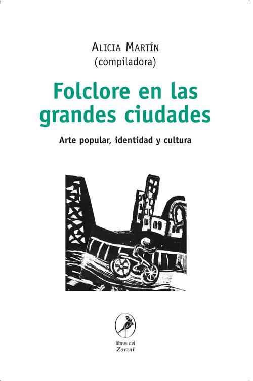 Folclore en las grandes ciudades