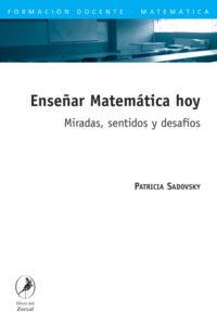 Enseñar Matemática hoy