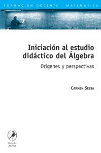 Iniciación al estudio didáctico del Álgebra