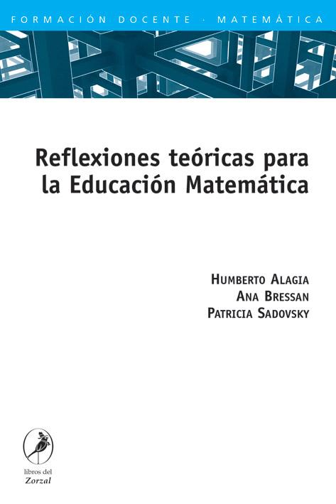 Reflexiones teóricas para la Educación Matemática