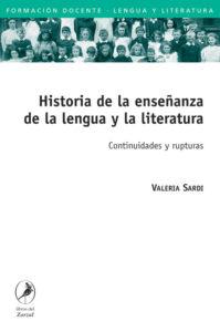 Historia de la enseñanza de la lengua y la literatura