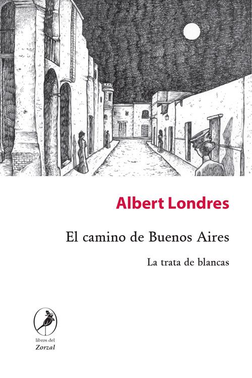 El camino de Buenos Aires