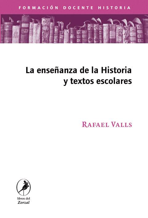 La enseñanza de la historia y los textos escolares