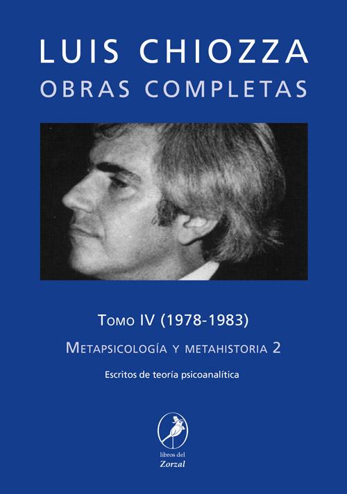 Tomo IV – Metapsicología y metahistoria 2