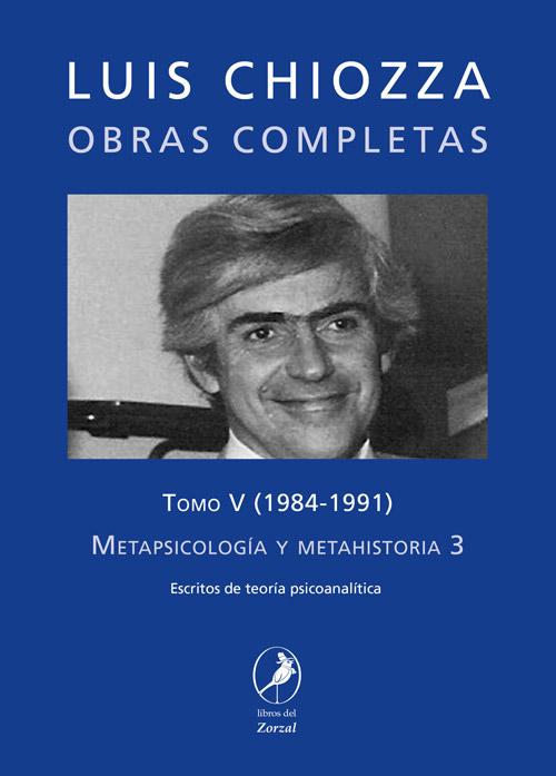 Tomo V – Metapsicología y metahistoria 3