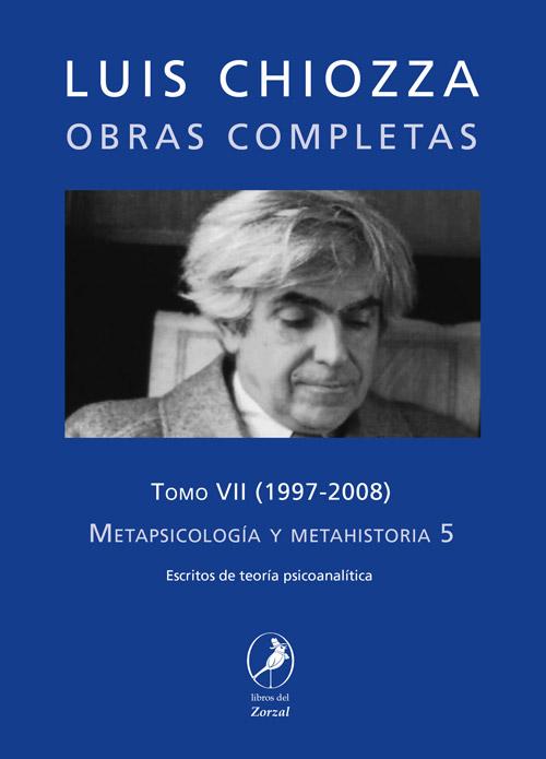 Tomo VII – Metapsicología y metahistoria 5