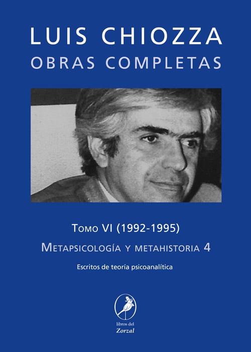 Tomo VI – Metapsicología y metahistoria 4