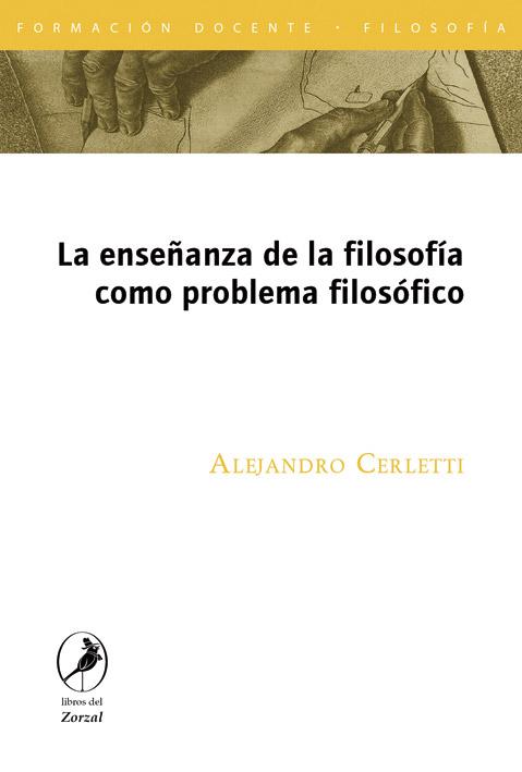 La enseñanza de la filosofía como problema filosófico