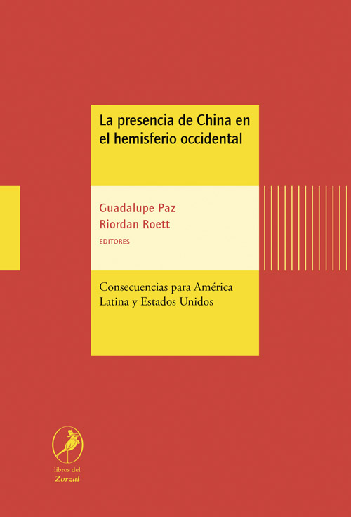 La presencia de China en el hemisferio occidental
