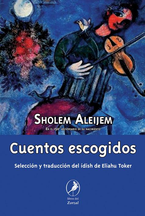 Cuentos Escogidos de Scholem- Aleijem