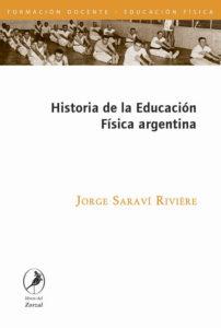 Historia de la Educación Física argentina