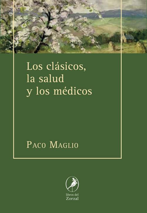 Los clásicos, la salud y los médicos