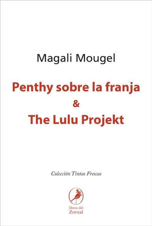 Penthy sobre la franja y The Lulu Projekt