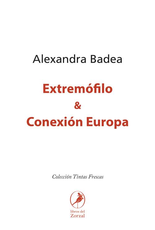 Extremófilo y Conexión Europa
