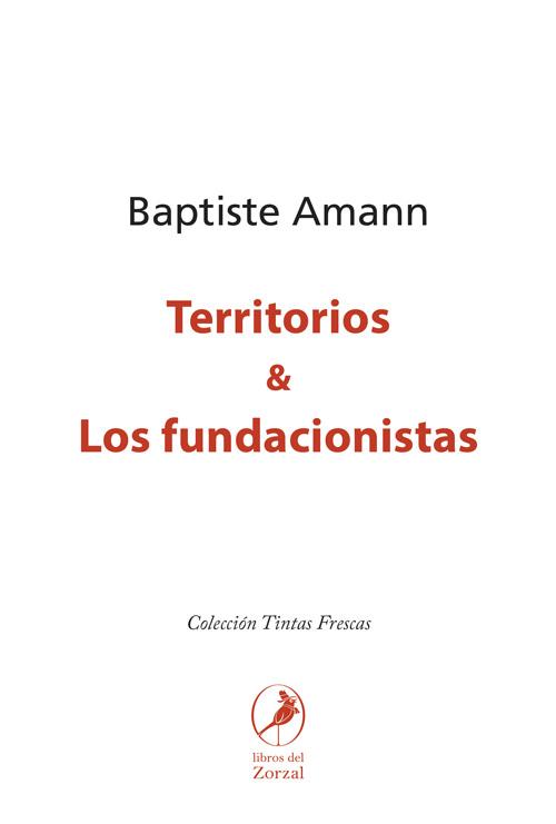 Territorios y Los fundacionistas