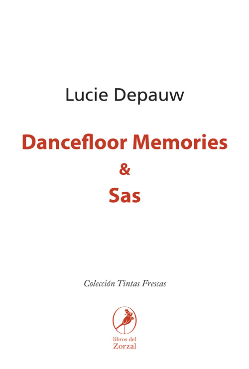 Dancefloor Memories y Sas