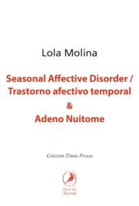 Seasonal Affective Disorder / Trastorno afectivo temporal y Adeno Nuitome