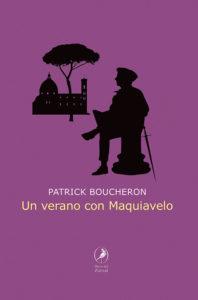 Un verano con Maquiavelo