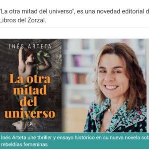 Inés Arteta une thriller y ensayo histórico en su nueva novela sobre las rebeldías femeninas